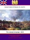The Leipzig Campaign - 1813 (eBook)